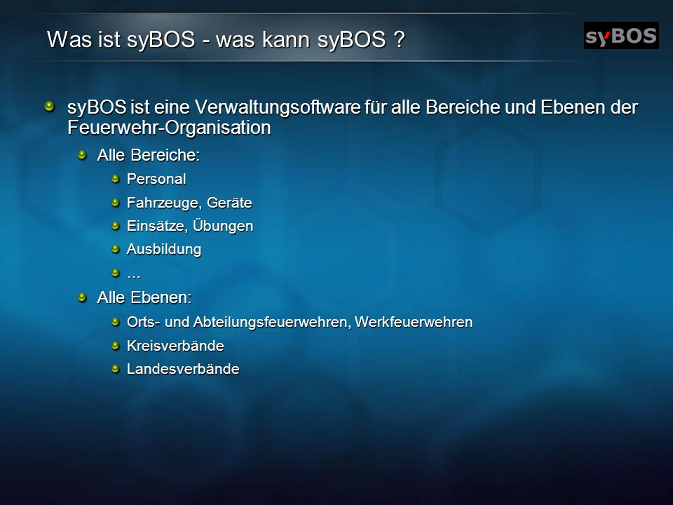 Was ist syBOS - was kann syBOS