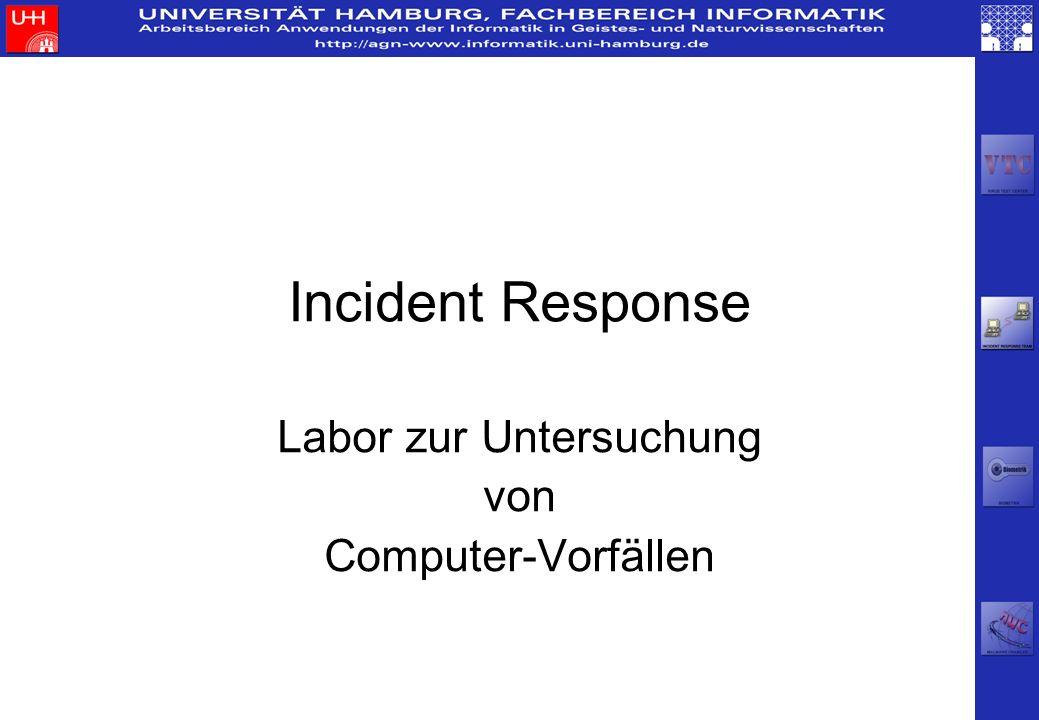 Labor zur Untersuchung von Computer-Vorfällen