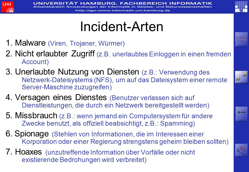 Incident-Arten 1. Malware (Viren, Trojaner, Würmer)