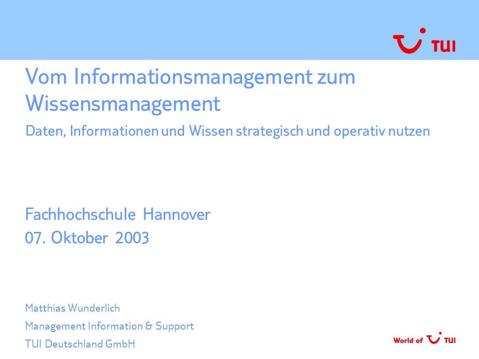 Vom Informationsmanagement zum Wissensmanagement Daten, Informationen und Wissen strategisch und operativ nutzen