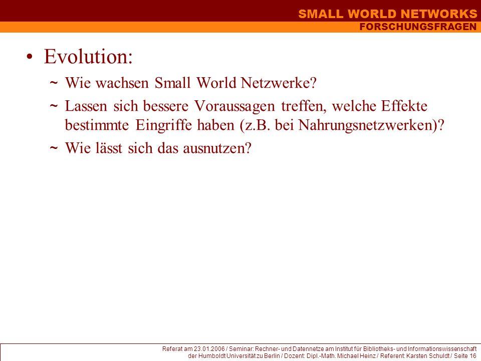 Evolution: Wie wachsen Small World Netzwerke