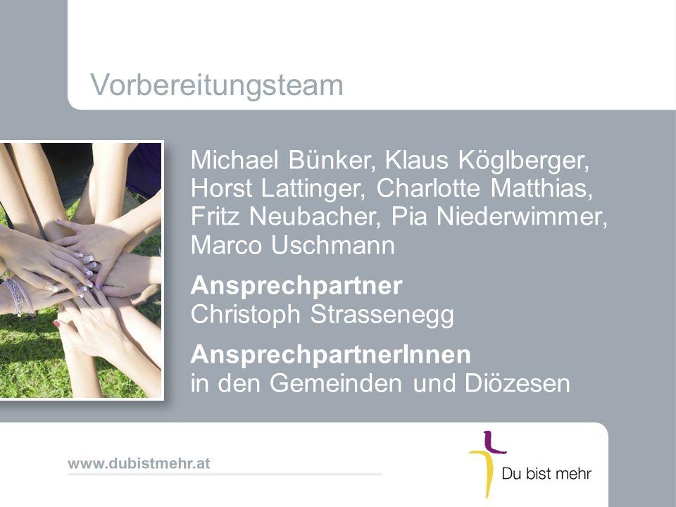 Vorbereitungsteam Michael Bünker, Klaus Köglberger, Horst Lattinger, Charlotte Matthias, Fritz Neubacher, Pia Niederwimmer, Marco Uschmann.