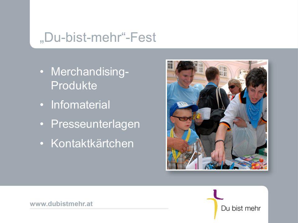 """""""Du-bist-mehr -Fest Merchandising- Produkte Infomaterial"""