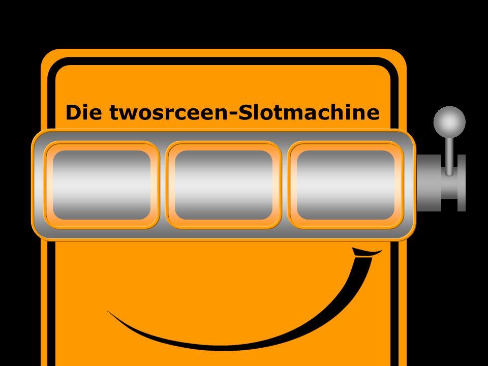 twoscreen Die twosrceen-Slotmachine
