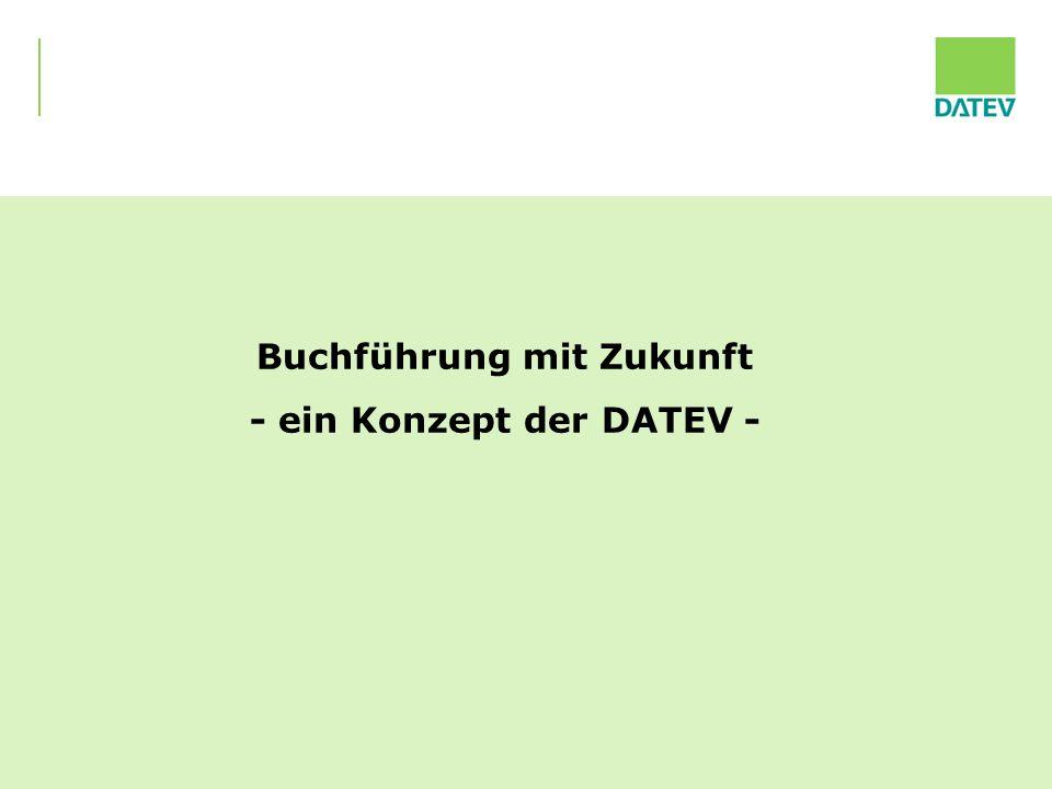 Buchführung mit Zukunft - ein Konzept der DATEV -