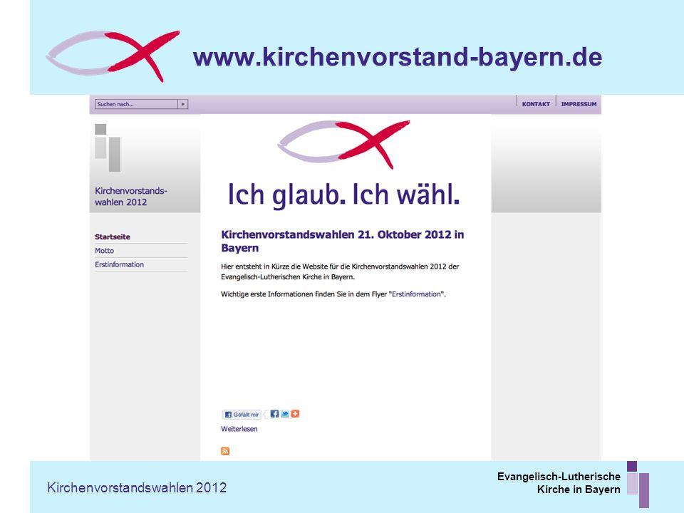 www.kirchenvorstand-bayern.de Kirchenvorstandswahlen 2012