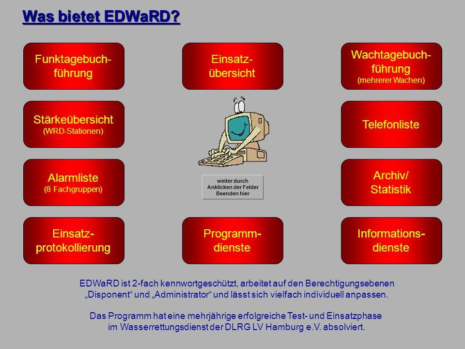 Was bietet EDWaRD Funktagebuch- führung Einsatz- übersicht