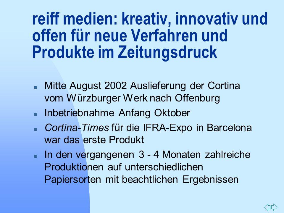 reiff medien: kreativ, innovativ und offen für neue Verfahren und Produkte im Zeitungsdruck