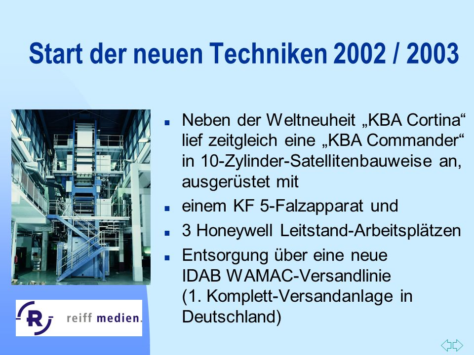 Start der neuen Techniken 2002 / 2003