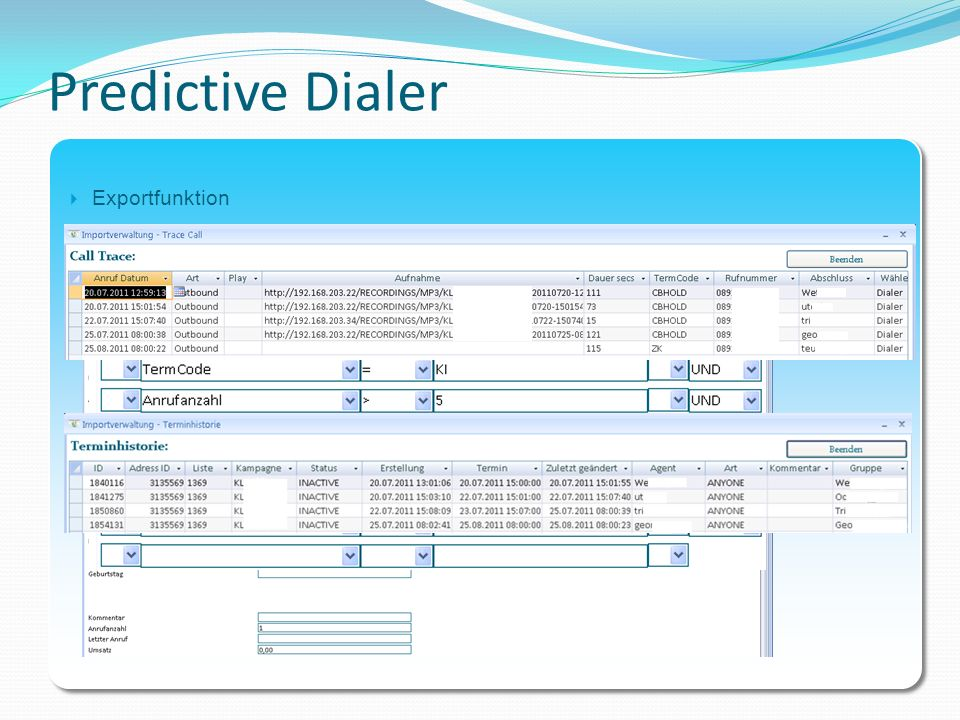 Predictive Dialer Exportfunktion