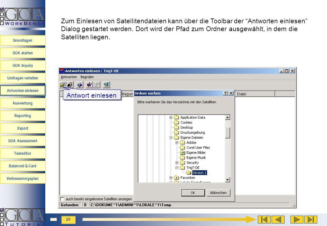 Zum Einlesen von Satellitendateien kann über die Toolbar der Antworten einlesen Dialog gestartet werden. Dort wird der Pfad zum Ordner ausgewählt, in dem die Satelliten liegen.