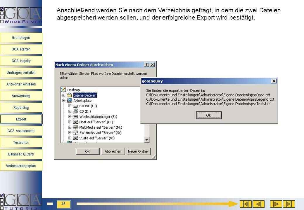 Anschließend werden Sie nach dem Verzeichnis gefragt, in dem die zwei Dateien abgespeichert werden sollen, und der erfolgreiche Export wird bestätigt.