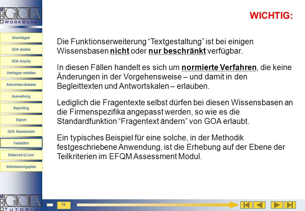 WICHTIG: Die Funktionserweiterung Textgestaltung ist bei einigen Wissensbasen nicht oder nur beschränkt verfügbar.