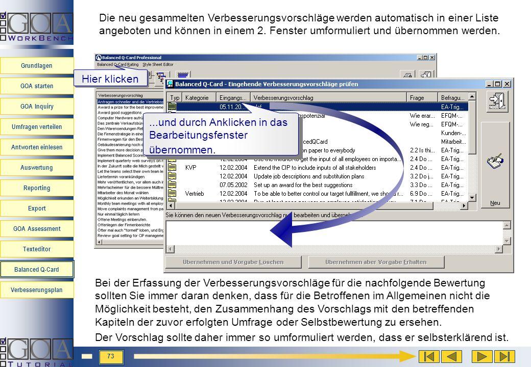 Die neu gesammelten Verbesserungsvorschläge werden automatisch in einer Liste angeboten und können in einem 2. Fenster umformuliert und übernommen werden.