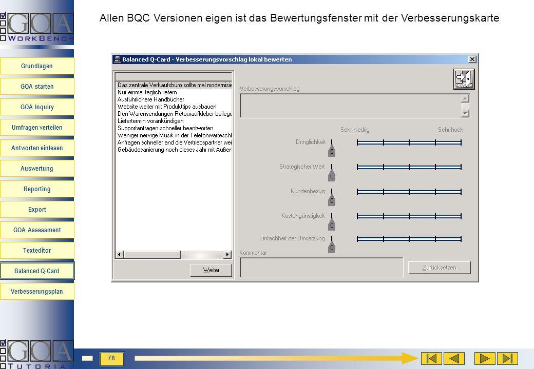 Allen BQC Versionen eigen ist das Bewertungsfenster mit der Verbesserungskarte