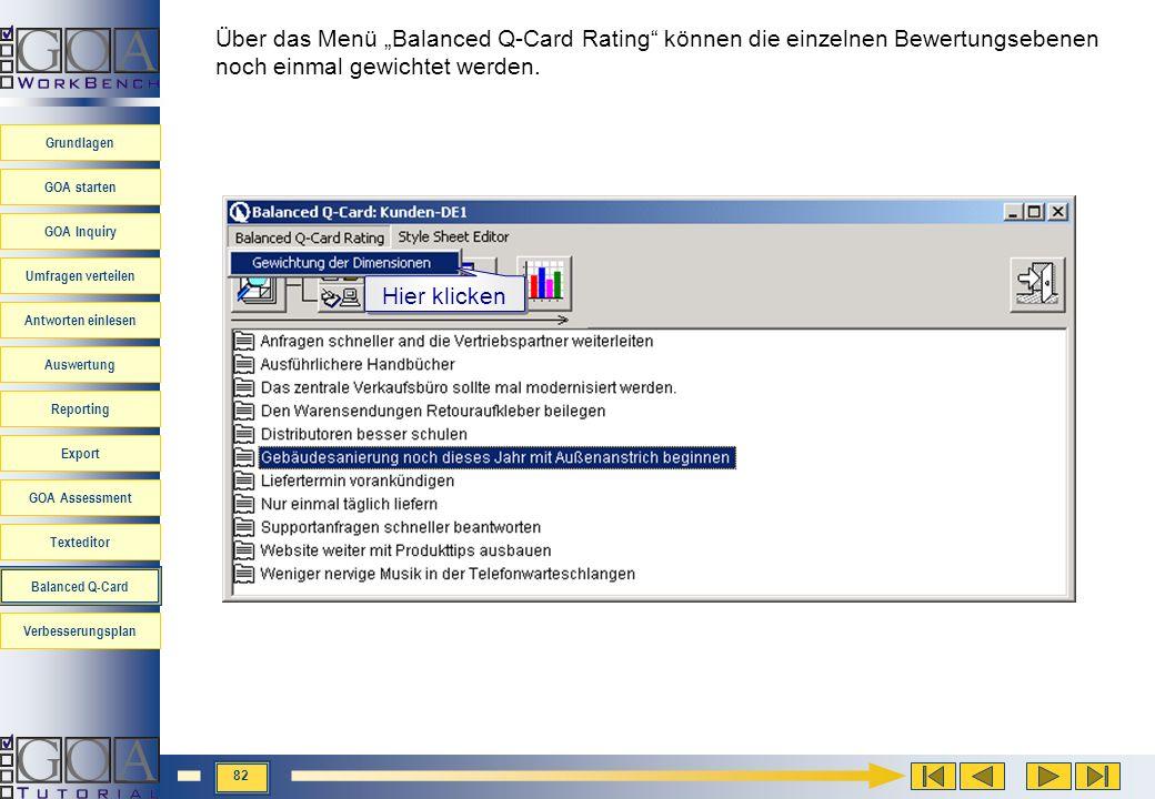 """Über das Menü """"Balanced Q-Card Rating können die einzelnen Bewertungsebenen noch einmal gewichtet werden."""
