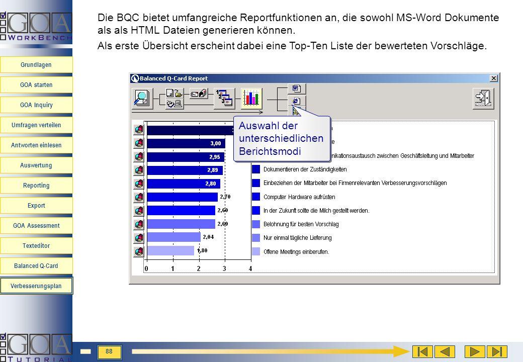 Die BQC bietet umfangreiche Reportfunktionen an, die sowohl MS-Word Dokumente als als HTML Dateien generieren können.