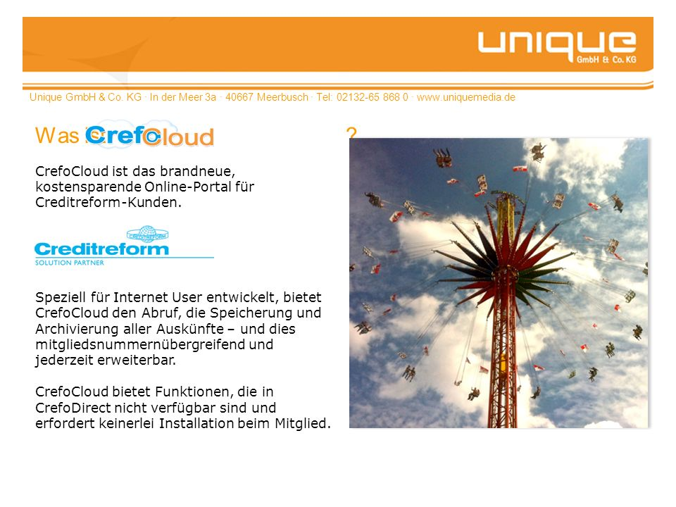Unique GmbH & Co. KG · In der Meer 3a · 40667 Meerbusch · Tel: 02132-65 868 0 · www.uniquemedia.de