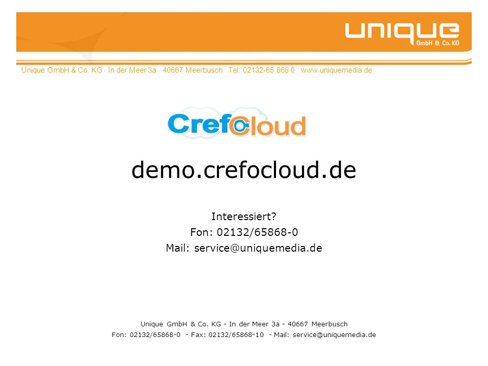 demo.crefocloud.de Interessiert Fon: 02132/65868-0