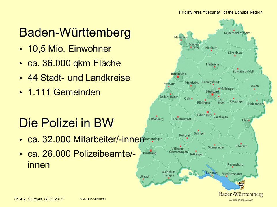 Baden-Württemberg Die Polizei in BW 10,5 Mio. Einwohner