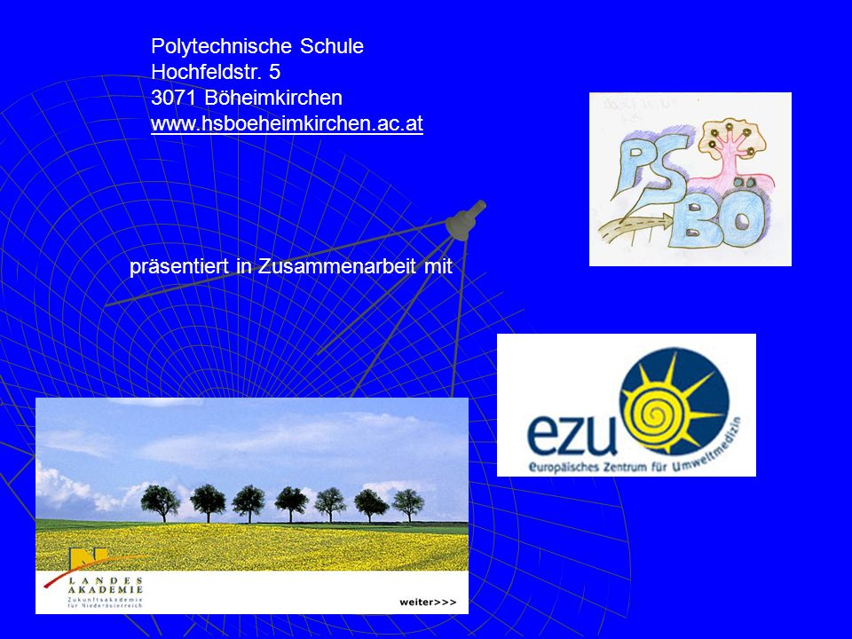 Polytechnische Schule Hochfeldstr. 5 3071 Böheimkirchen www