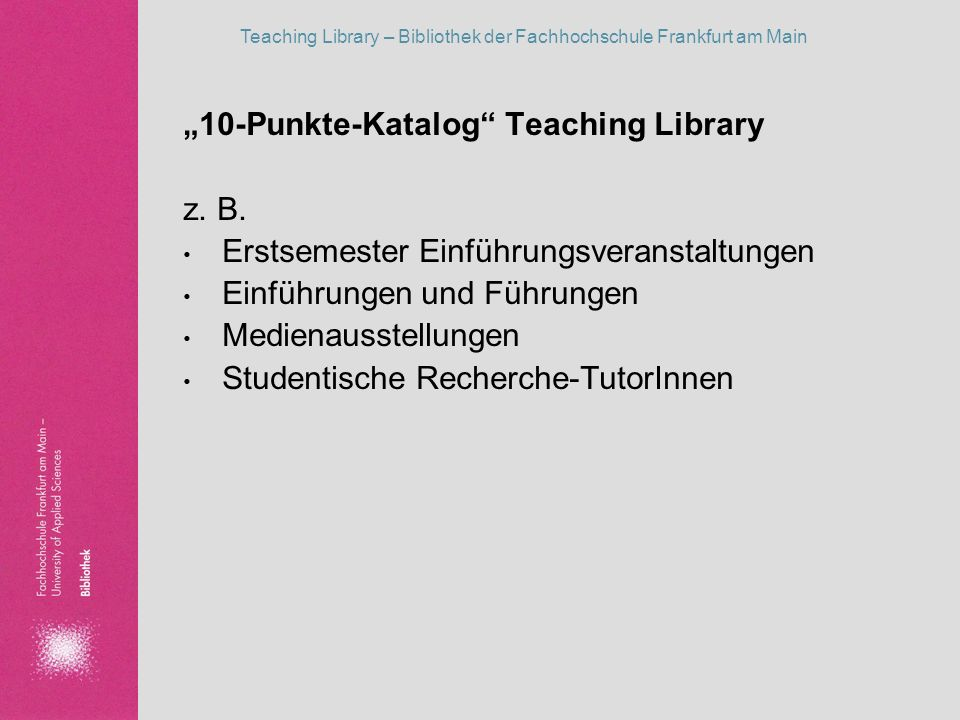 """10-Punkte-Katalog Teaching Library"