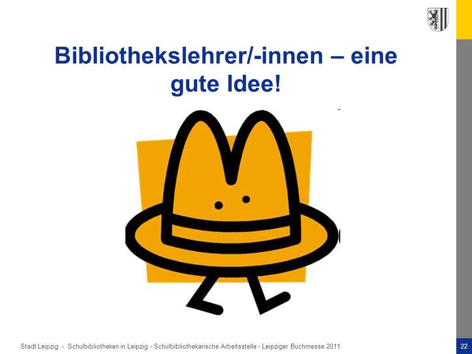 Bibliothekslehrer/-innen – eine gute Idee!