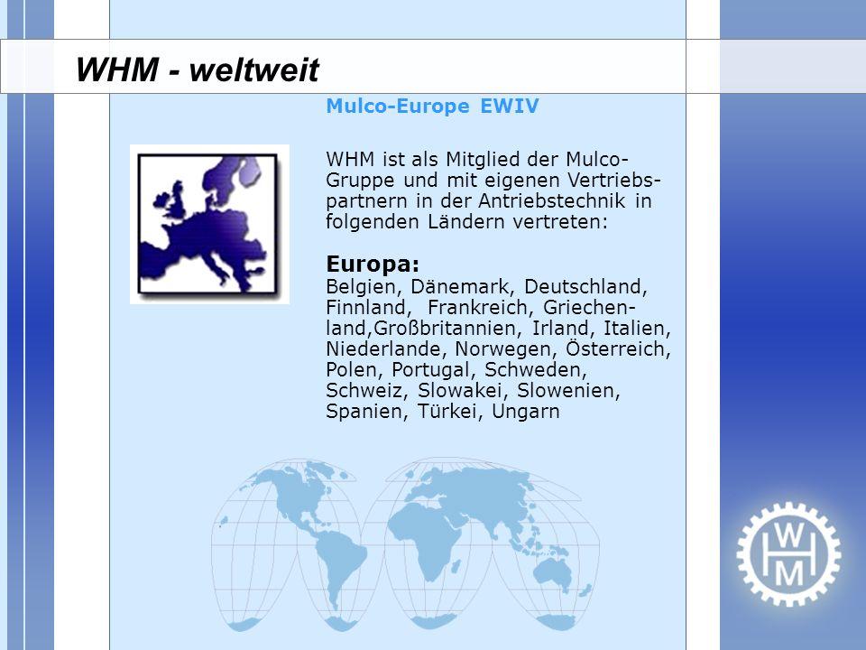 WHM - weltweit Mulco-Europe EWIV