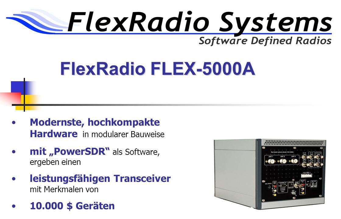 """FlexRadio FLEX-5000A Modernste, hochkompakte Hardware in modularer Bauweise. mit """"PowerSDR als Software, ergeben einen."""