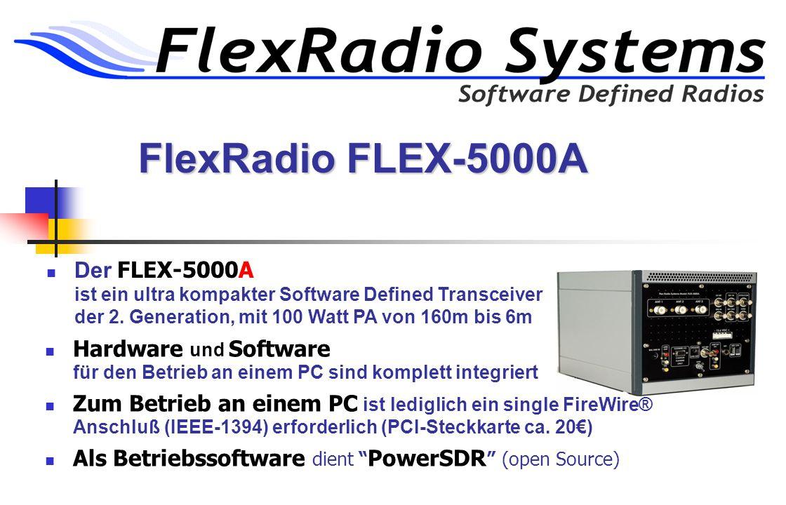 FlexRadio FLEX-5000A Der FLEX-5000A ist ein ultra kompakter Software Defined Transceiver der 2. Generation, mit 100 Watt PA von 160m bis 6m.