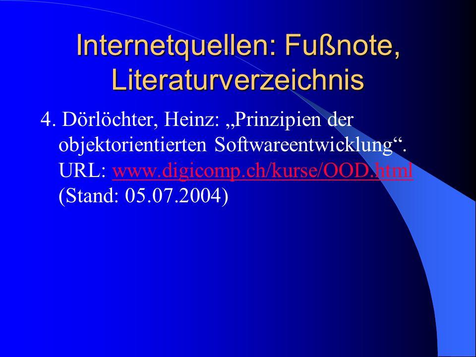 Internetquellen: Fußnote, Literaturverzeichnis