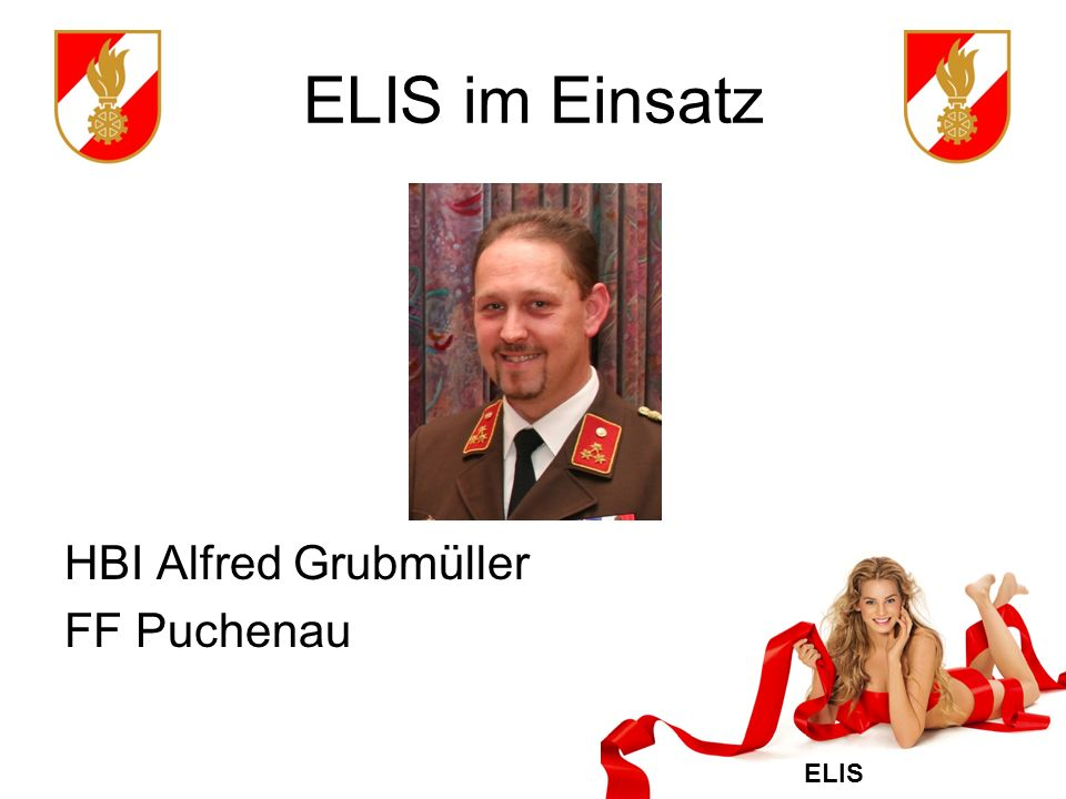 ELIS im Einsatz HBI Alfred Grubmüller FF Puchenau