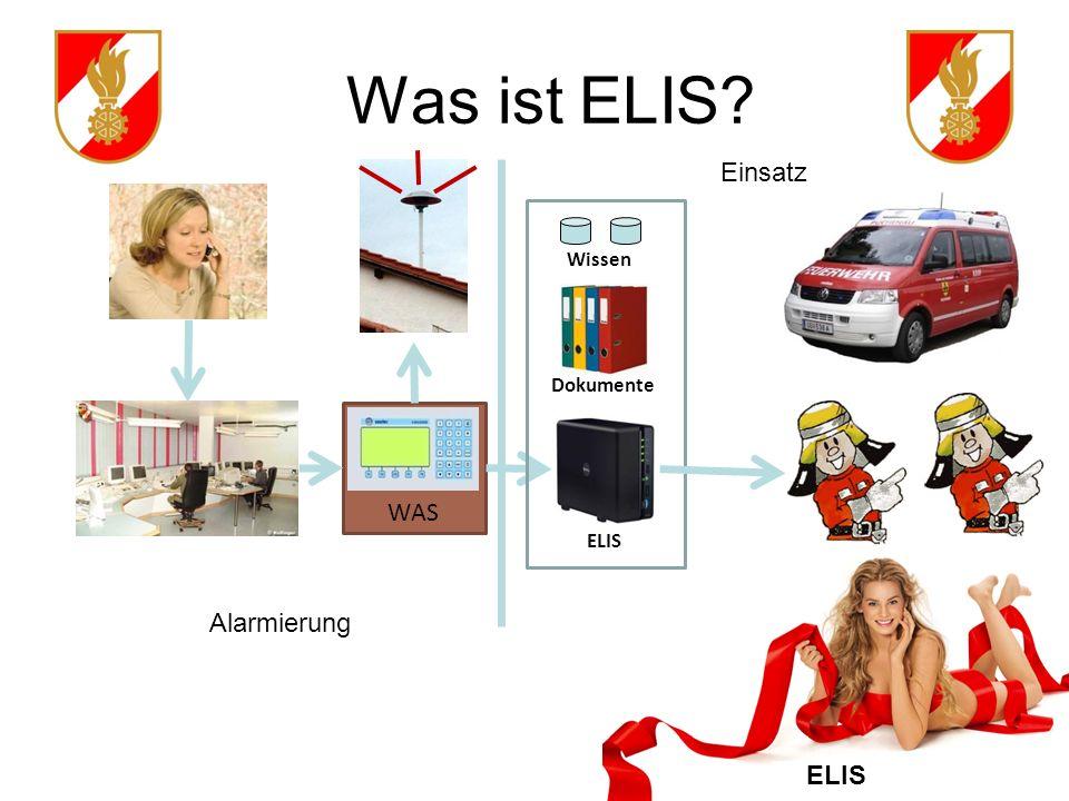 Was ist ELIS Einsatz Wissen Dokumente WAS ELIS Alarmierung