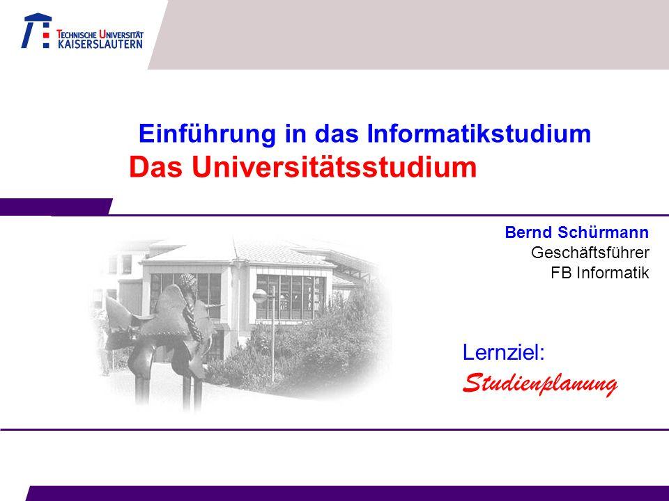 Einführung in das Informatikstudium Das Universitätsstudium