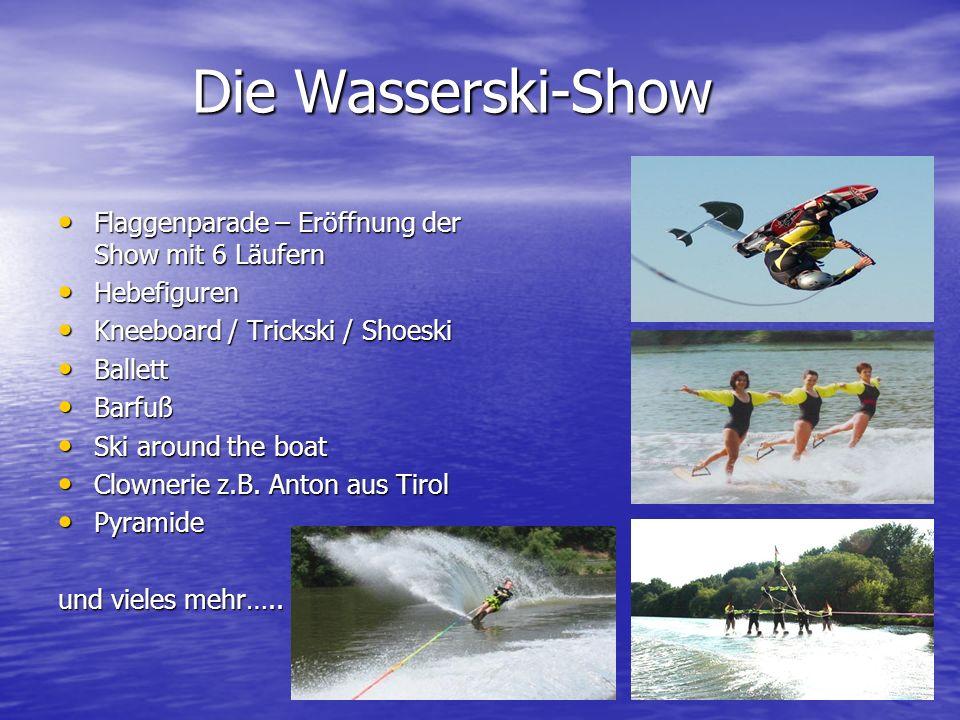Die Wasserski-Show Flaggenparade – Eröffnung der Show mit 6 Läufern
