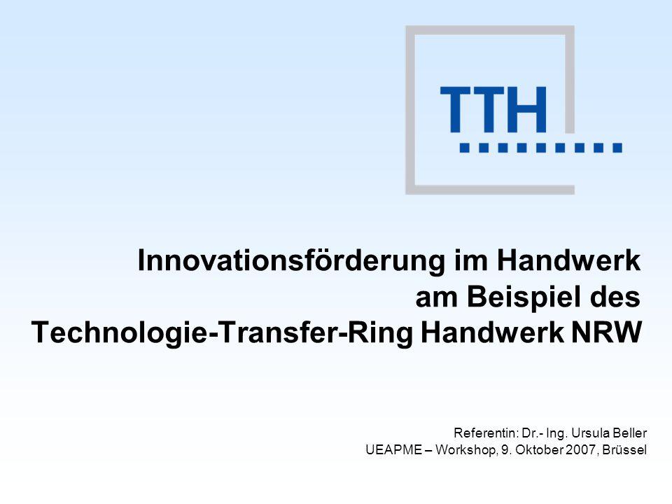 Innovationsförderung im Handwerk am Beispiel des Technologie-Transfer-Ring Handwerk NRW