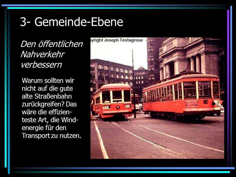 3- Gemeinde-Ebene Den öffentlichen Nahverkehr verbessern