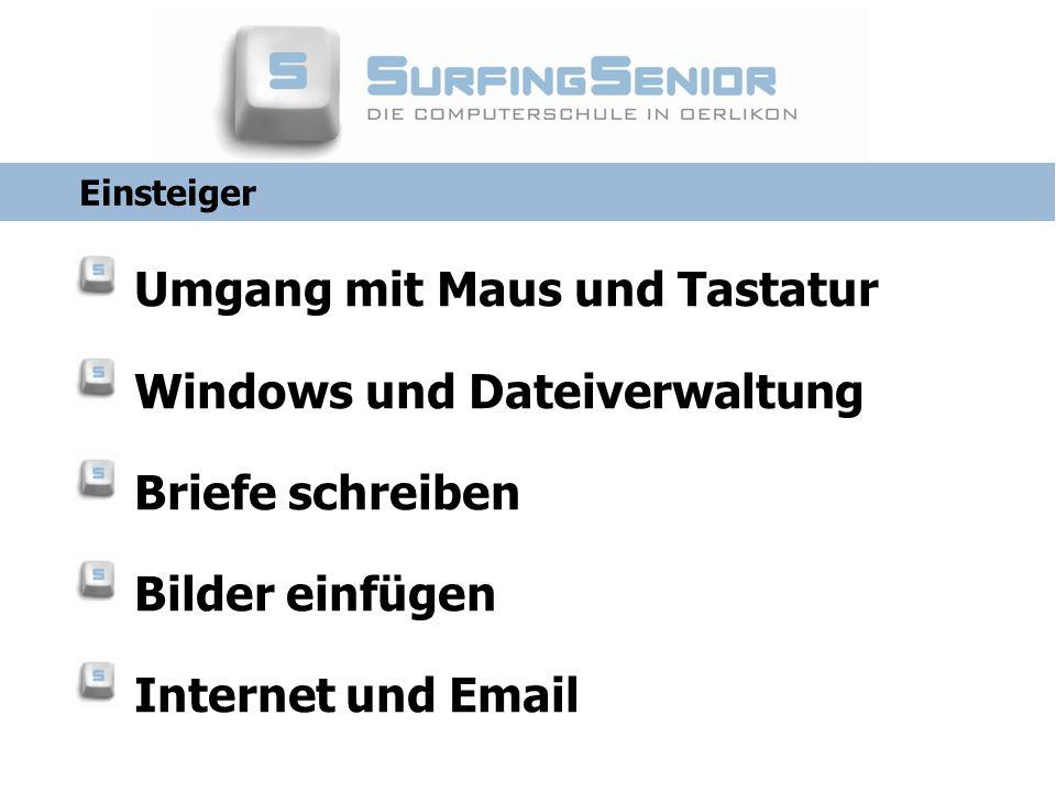 Umgang mit Maus und Tastatur Windows und Dateiverwaltung