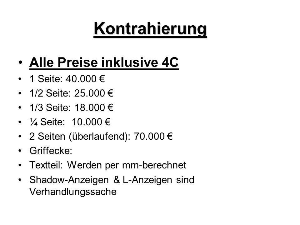 Kontrahierung Alle Preise inklusive 4C 1 Seite: 40.000 €