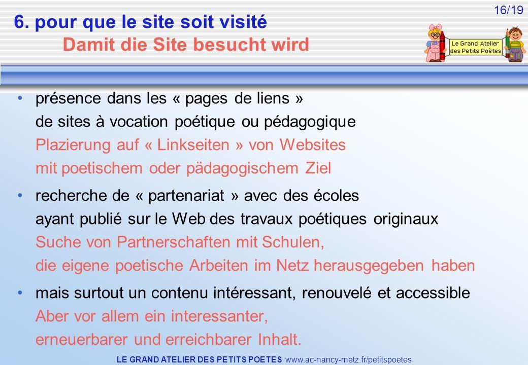 6. pour que le site soit visité Damit die Site besucht wird