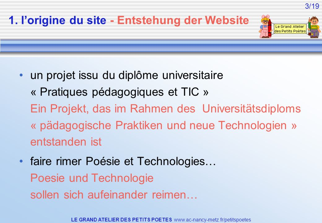 1. l'origine du site - Entstehung der Website