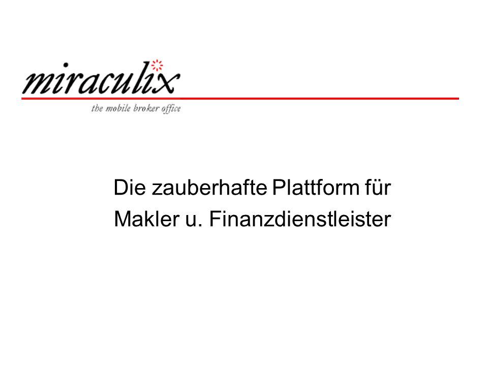 Die zauberhafte Plattform für Makler u. Finanzdienstleister
