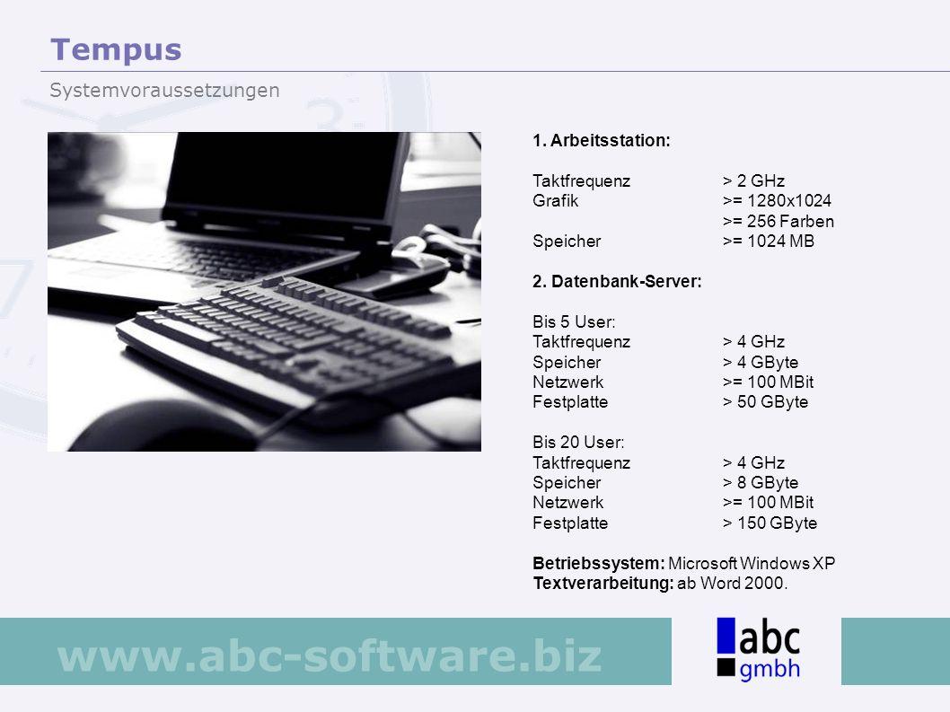 Tempus Systemvoraussetzungen 1. Arbeitsstation: