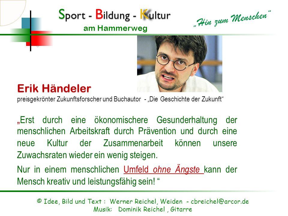 """Erik Händeler preisgekrönter Zukunftsforscher und Buchautor - """"Die Geschichte der Zukunft"""