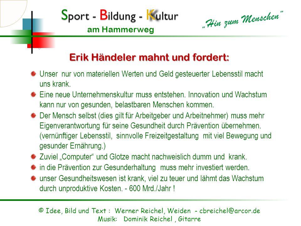 Erik Händeler mahnt und fordert: