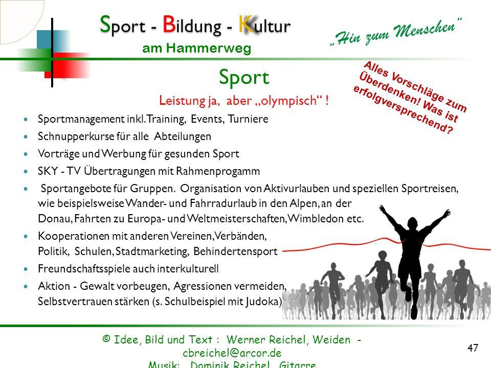 """Sport Leistung ja, aber """"olympisch !"""