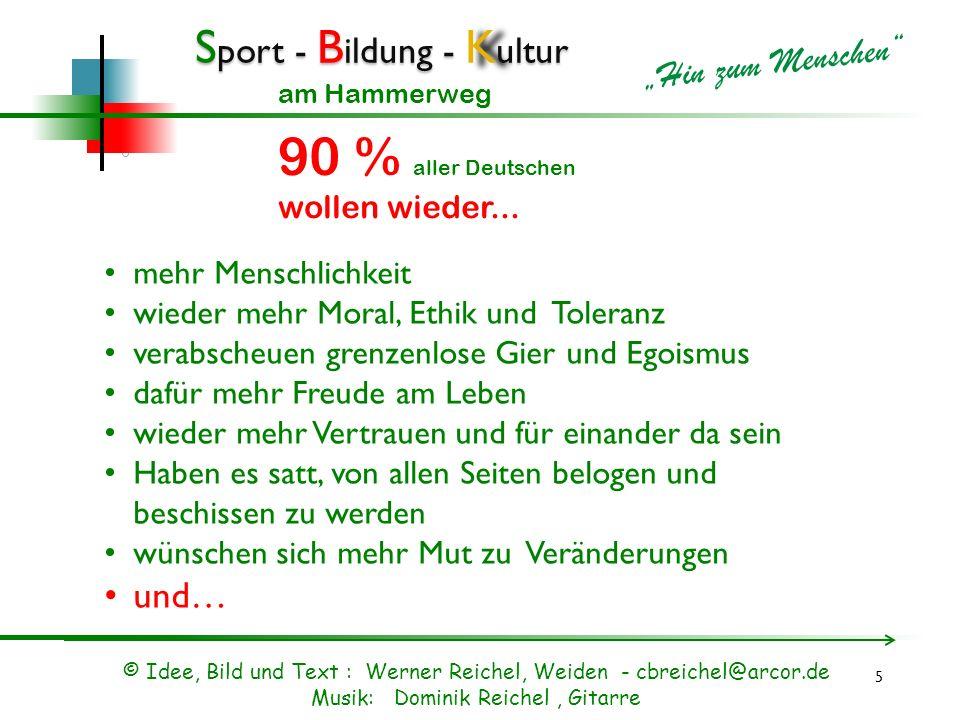 90 % aller Deutschen und… mehr Menschlichkeit