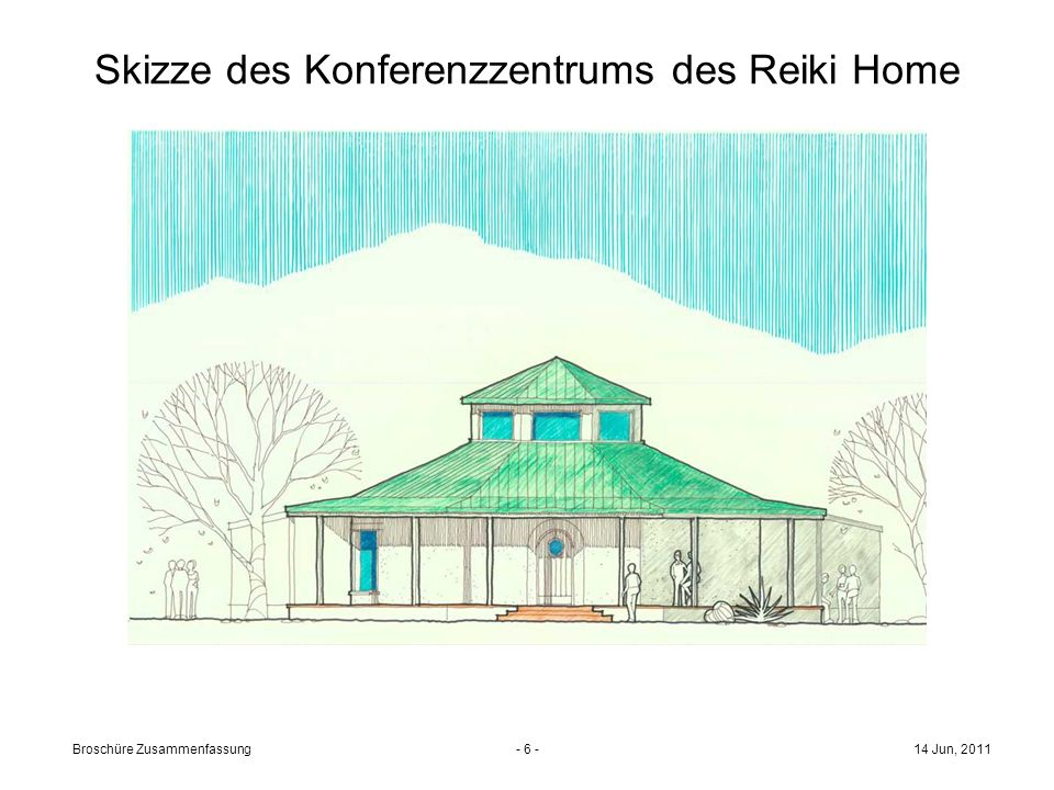 Skizze des Konferenzzentrums des Reiki Home