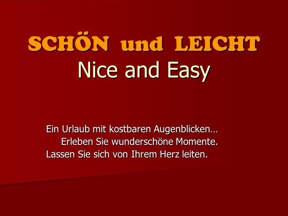SCHÖN und LEICHT Nice and Easy