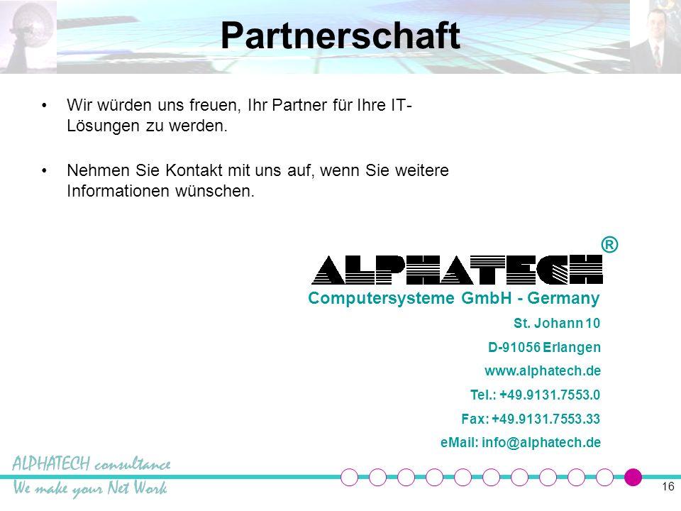 Partnerschaft Wir würden uns freuen, Ihr Partner für Ihre IT-Lösungen zu werden.